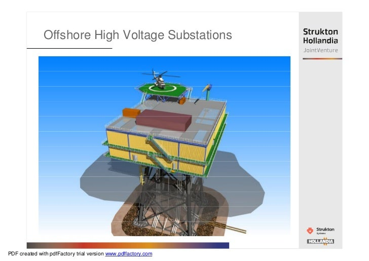 Offshore High Voltage SubstationsPDF created with pdfFactory trial version www.pdffactory.com