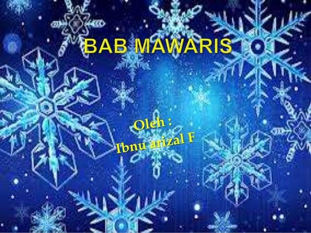  Secara bahasa berasal dari kata arab yaitu bentuk mashdar (infinitif) dari kata waritsa-yaritsu-irtsan- miiraatsan  Yan...