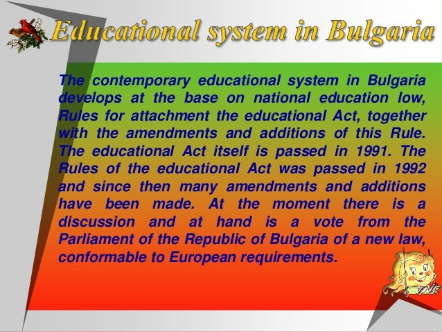 The education in Bulgaria is obligatory till age of 16 years. The school year consists of two terms, it begins on the 15 o...