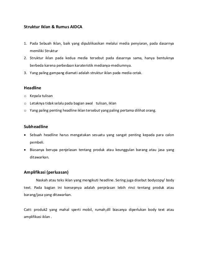 Struktur Iklan & Rumus AIDCA  1. Pada Sebuah Iklan, baik yang dipublikasikan melalui media penyiaran, pada dasarnya memili...