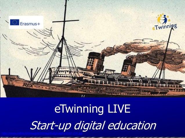 eTwinning LIVE Start-up digital educationhttp://www.indire.it/immagini/immag/dixilgi/algfxxiv567-214.jpg