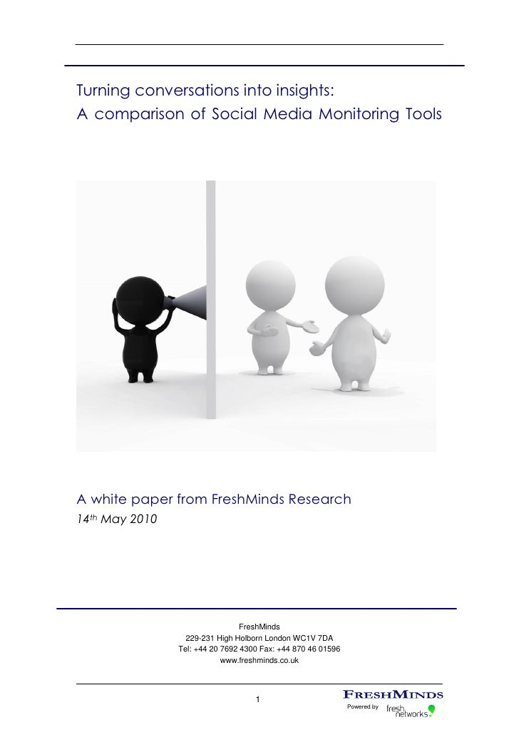 Turning conversations into insights: A comparison of Social Media Monitoring Tools     A white paper from FreshMinds Resea...