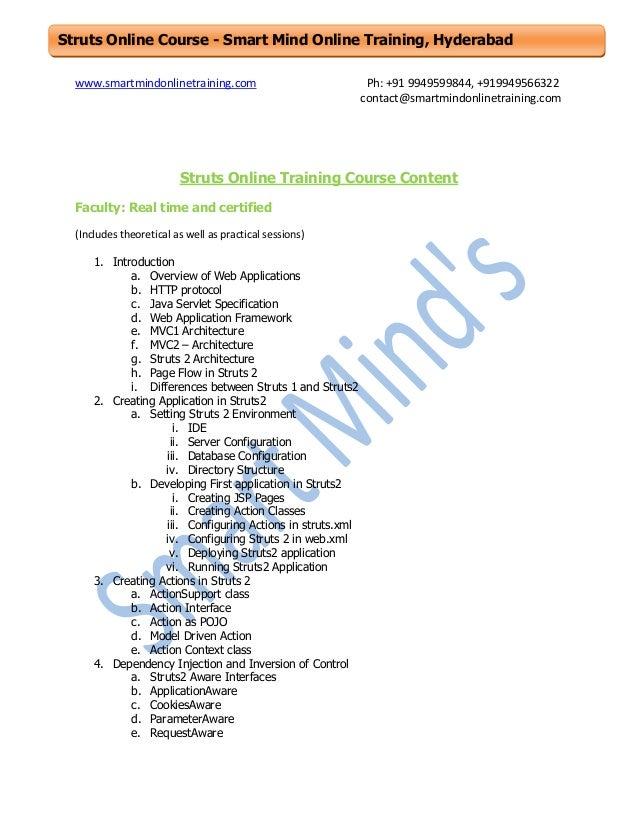Struts Online Course - Smart Mind Online Training, Hyderabad www.smartmindonlinetraining.com  Ph: +91 9949599844, +9199495...