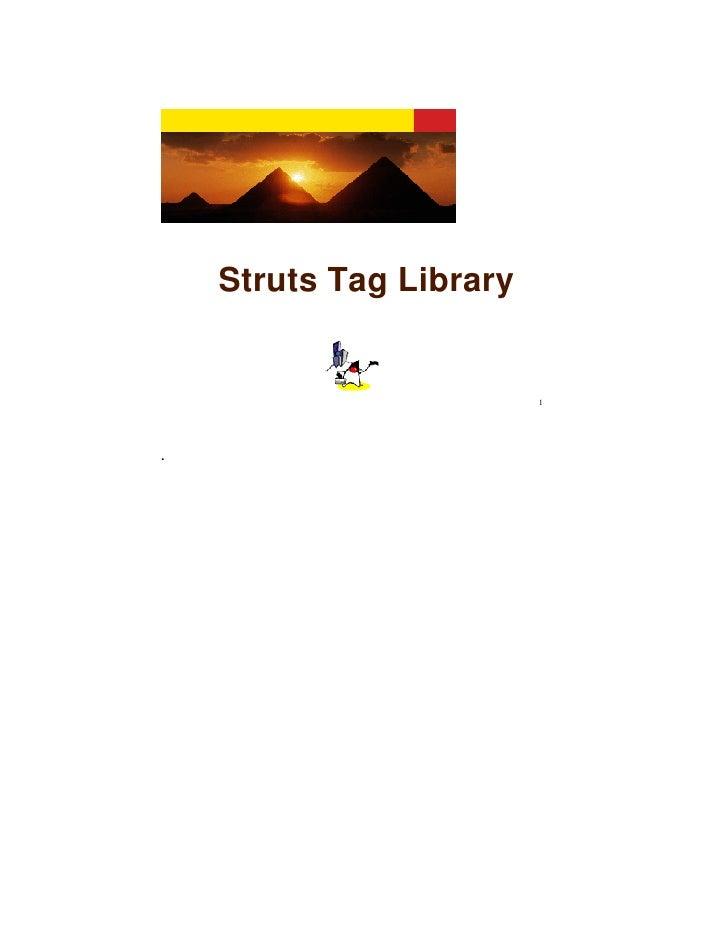 Struts Tag Library                            1     .