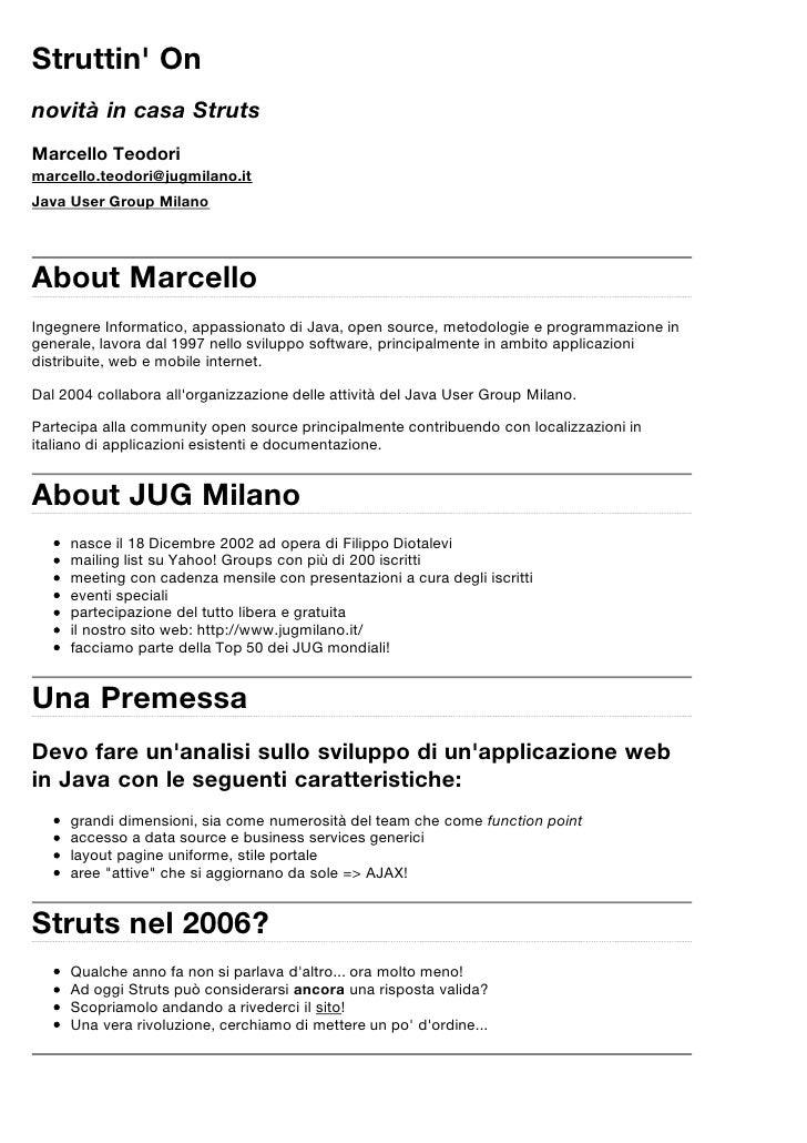 Struttin' On novità in casa Struts Marcello Teodori marcello.teodori@jugmilano.it Java User Group Milano     About Marcell...