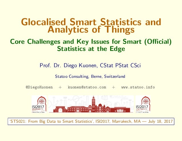 Glocalised Smart Statistics and Analytics of Things Core Challenges and Key Issues for Smart (Official) Statistics at the Ed...