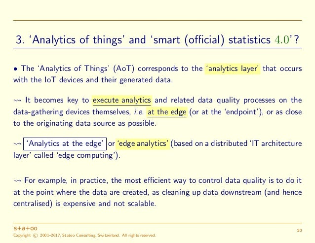 Source: Christer Bodell, 'SAS Institute and IoT', May 30, 2017 (goo.gl/cVYCKJ). Copyright c 2001–2017, Statoo Consulting, ...