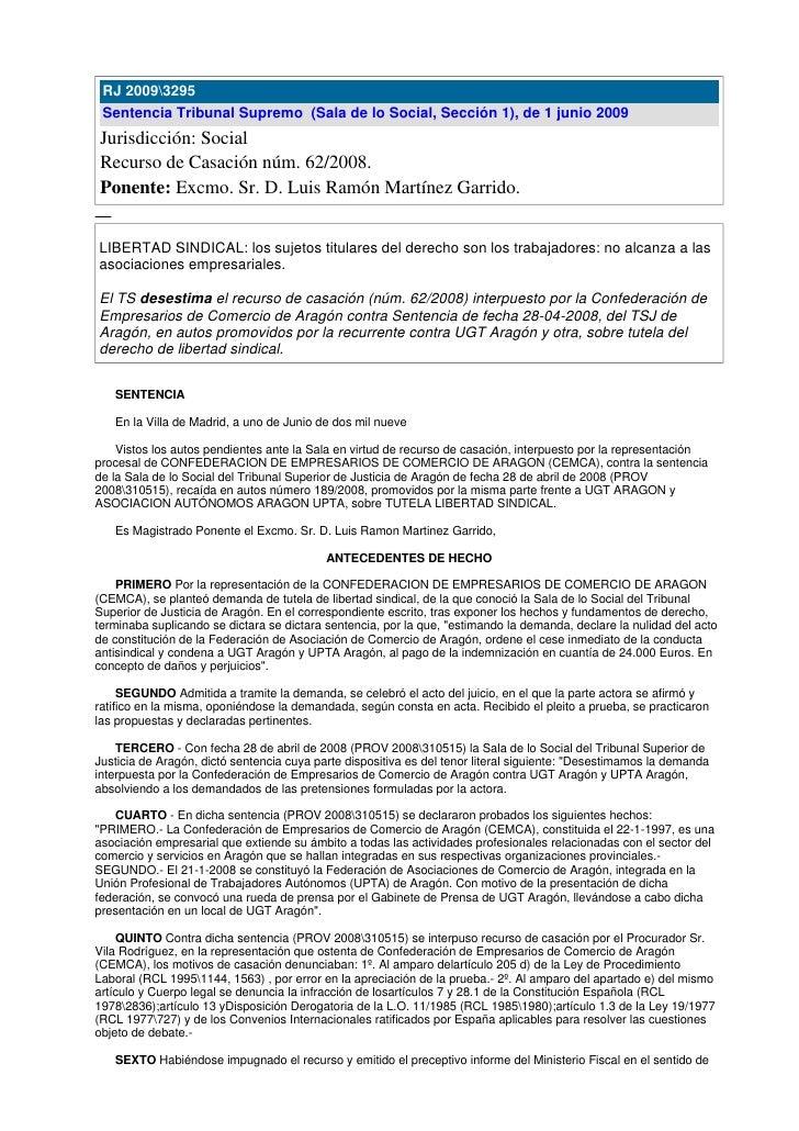 RJ 20093295  Sentencia Tribunal Supremo (Sala de lo Social, Sección 1), de 1 junio 2009 Jurisdicción: Social Recurso de Ca...