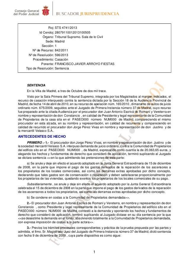 Roj: STS 4741/2013 Id Cendoj: 28079110012013100505 Órgano: Tribunal Supremo. Sala de lo Civil Sede: Madrid Sección: 1 Nº d...