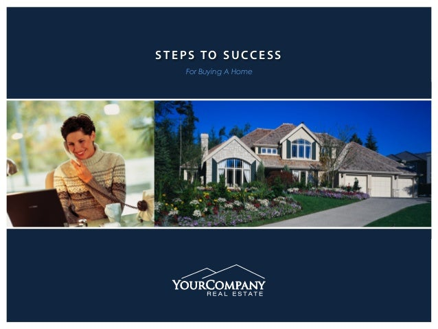 STEPS TO SUCCESS For Buying A Home