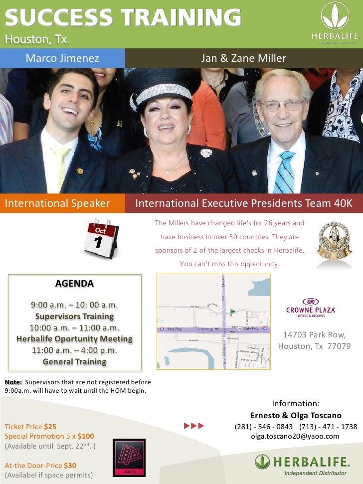 SUCCESS TRAININGHouston, Tx.      Marco Jimenez                                               Jan & Zane MillerInternation...