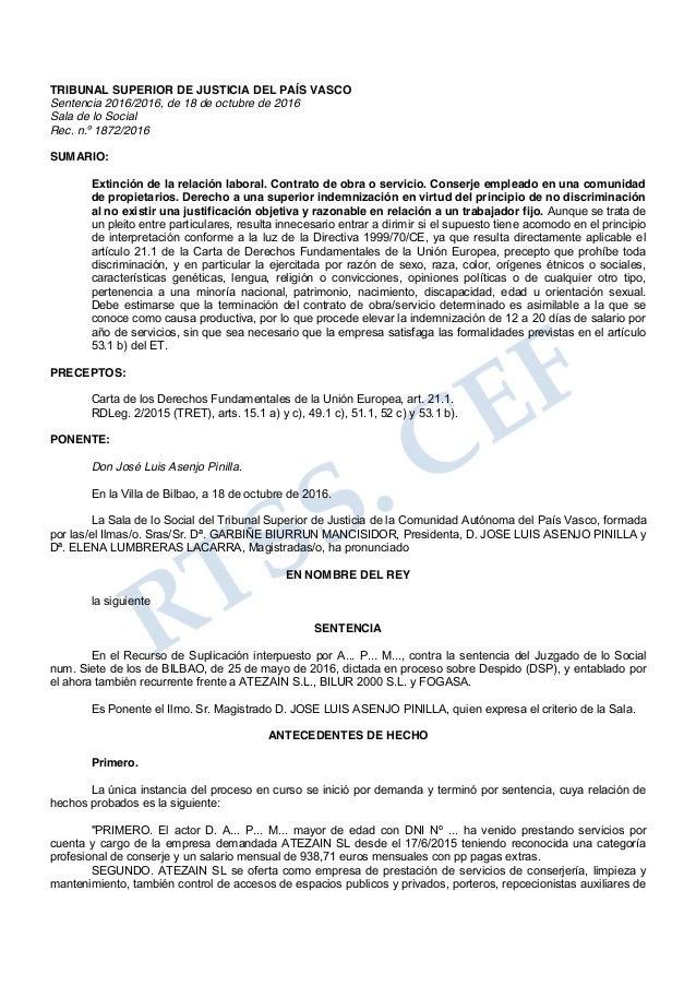 TRIBUNAL SUPERIOR DE JUSTICIA DEL PAÍS VASCO Sentencia 2016/2016, de 18 de octubre de 2016 Sala de lo Social Rec. n.º 1872...