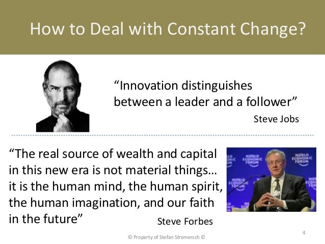 """How to Deal with Constant Change?                   """"Innovation distinguishes                   between a leader and a fol..."""