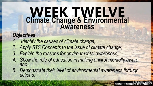 Science, Technology & Society: Climate Change & Environmental Awareness (W12) Slide 2