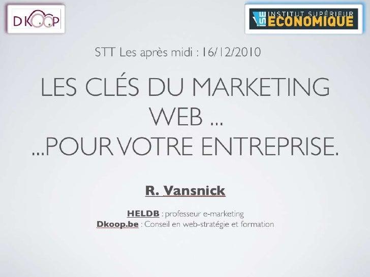 Les clés du marketing web ...  ...pour votre entreprise.