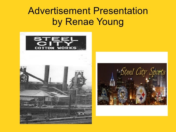 Advertisement Presentation by Renae Young