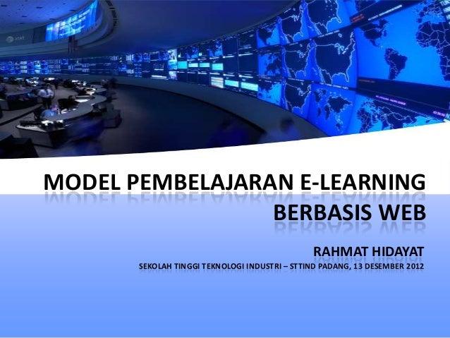 MODEL PEMBELAJARAN E-LEARNING                 BERBASIS WEB                                               RAHMAT HIDAYAT   ...