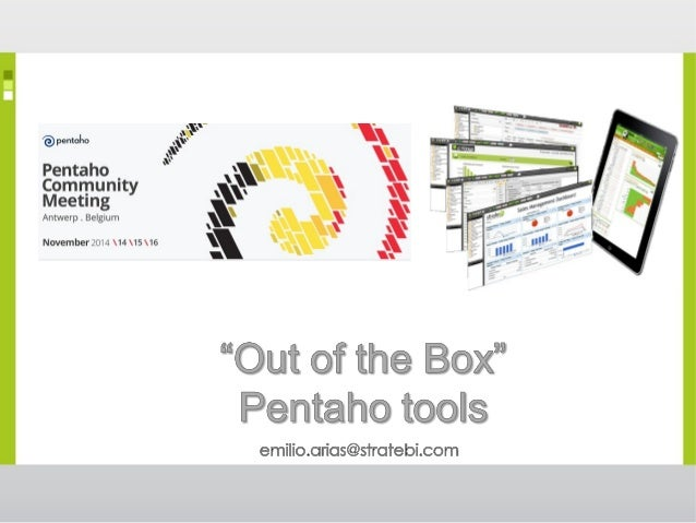 Today, companies and organizations are looking to supplement their solution from Pentaho Open BI CE with new components an...