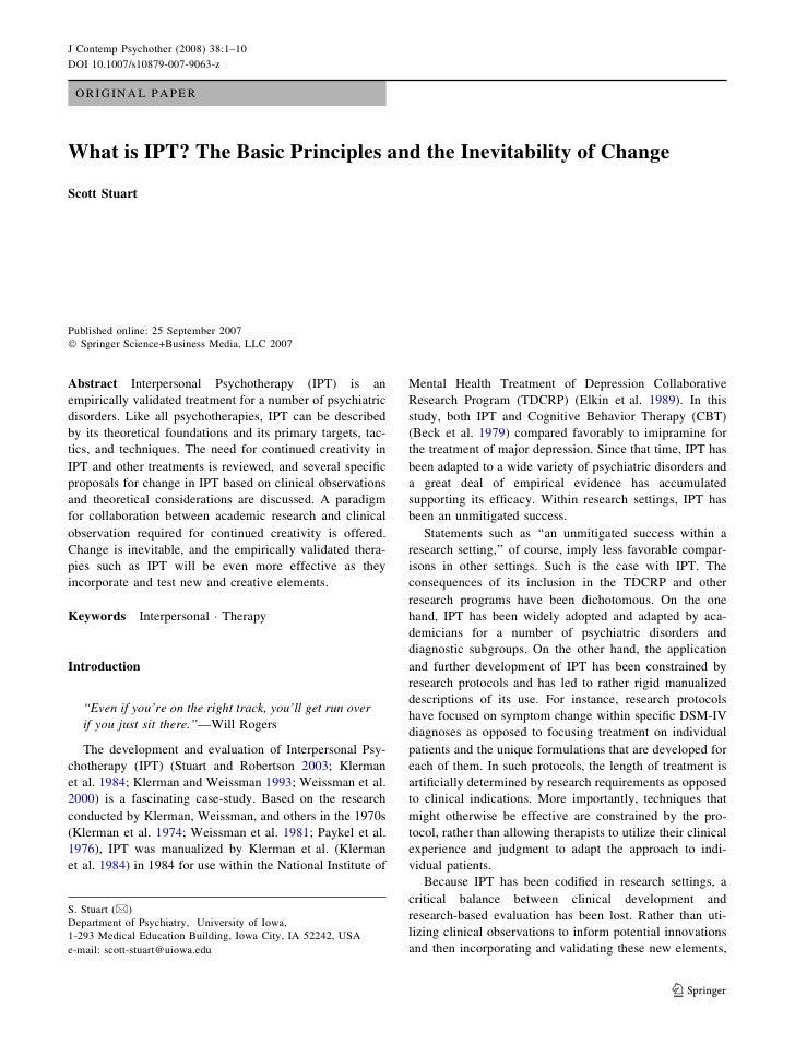 J Contemp Psychother (2008) 38:1–10 DOI 10.1007/s10879-007-9063-z   ORIGINAL PAPER    What is IPT? The Basic Principles an...