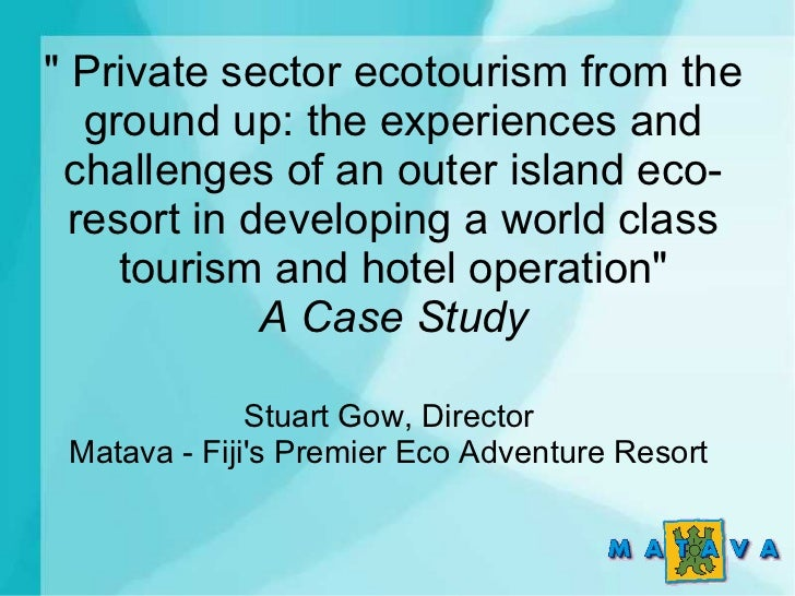 """ Private sector ecotourism from the   ground up: the experiences and challenges of an outer island eco-  resort in develo..."