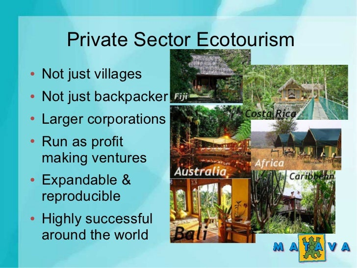 private sector in tourism The private sector is the part of the economy that is not state controlled and is run  by individuals and companies for profit.