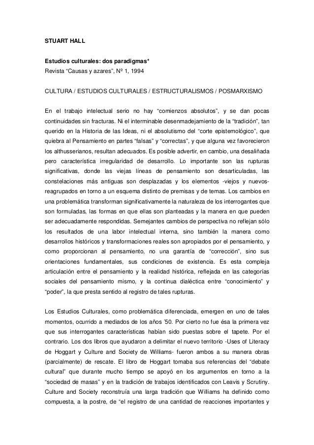 """STUART HALL  Estudios culturales: dos paradigmas* Revista """"Causas y azares"""", Nº 1, 1994  CULTURA / ESTUDIOS CULTURALES / E..."""
