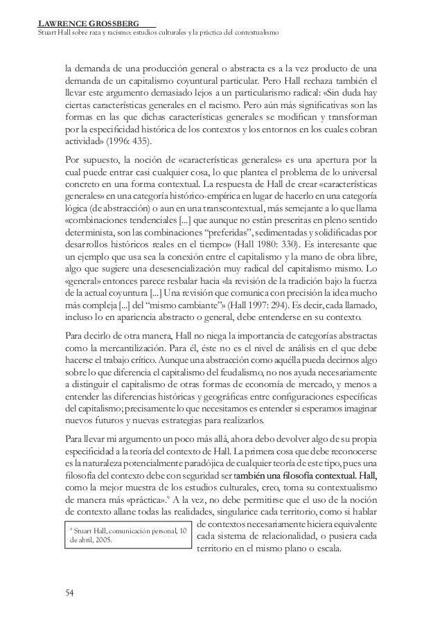 LAWRENCE GROSSBERG  Stuart Hall sobre raza y racismo: estudios culturales y la práctica del contextualismo  la demanda de ...