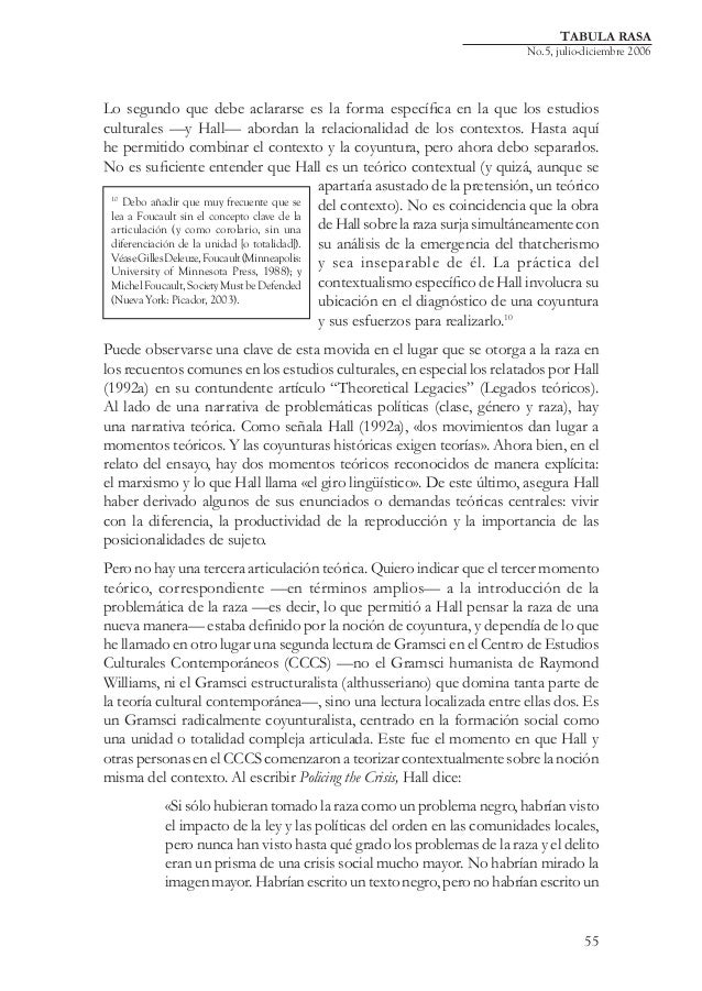 TABULA RASA  No.5, julio-diciembre 2006  Lo segundo que debe aclararse es la forma específica en la que los estudios cultu...