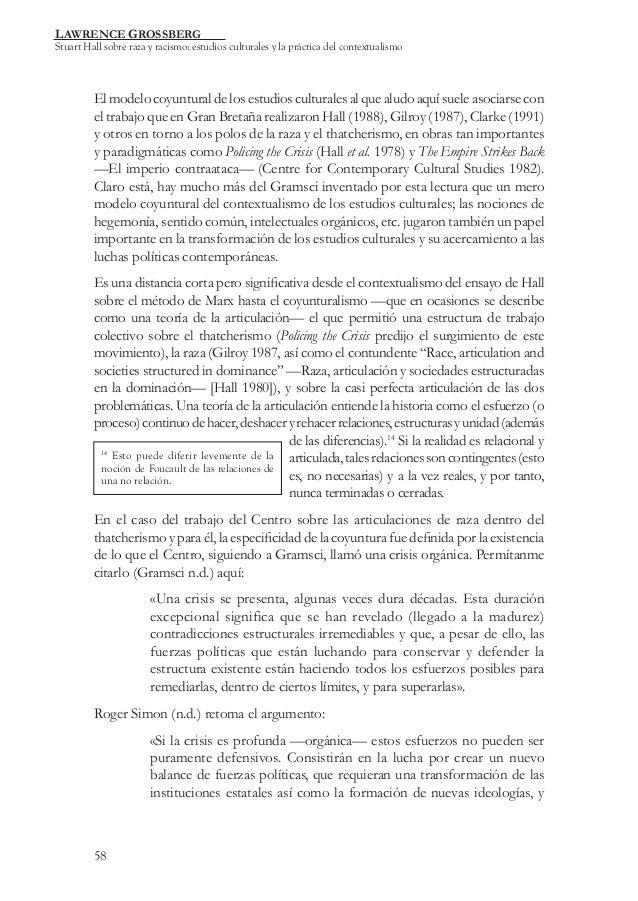 LAWRENCE GROSSBERG  Stuart Hall sobre raza y racismo: estudios culturales y la práctica del contextualismo  El modelo coyu...