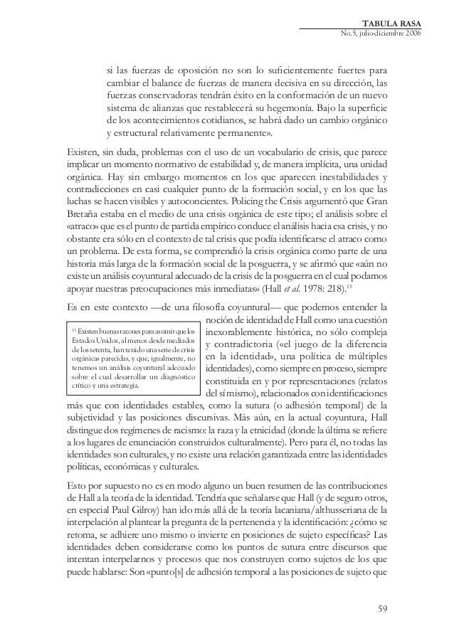 TABULA RASA  No.5, julio-diciembre 2006  si las fuerzas de oposición no son lo suficientemente fuertes para cambiar el bal...