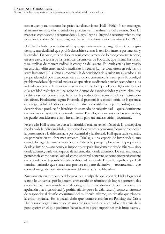 LAWRENCE GROSSBERG  Stuart Hall sobre raza y racismo: estudios culturales y la práctica del contextualismo  construyen par...