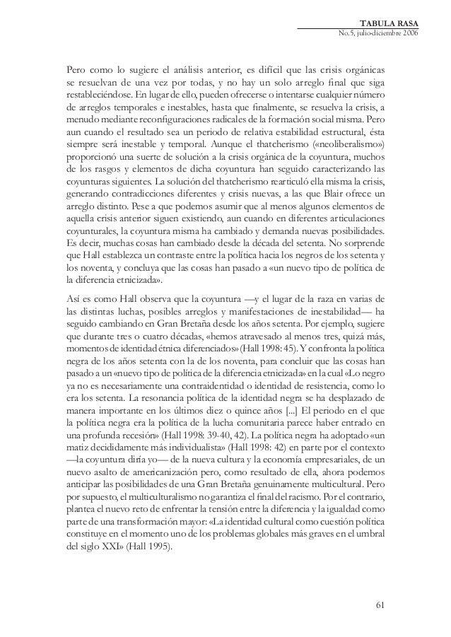 TABULA RASA  No.5, julio-diciembre 2006  Pero como lo sugiere el análisis anterior, es difícil que las crisis orgánicas se...