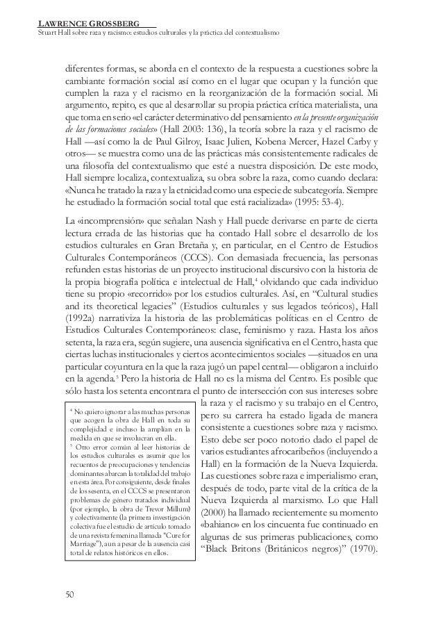 LAWRENCE GROSSBERG  Stuart Hall sobre raza y racismo: estudios culturales y la práctica del contextualismo  diferentes for...