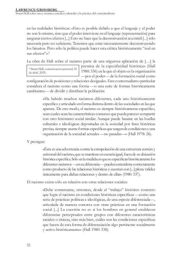 LAWRENCE GROSSBERG  Stuart Hall sobre raza y racismo: estudios culturales y la práctica del contextualismo  en las realida...