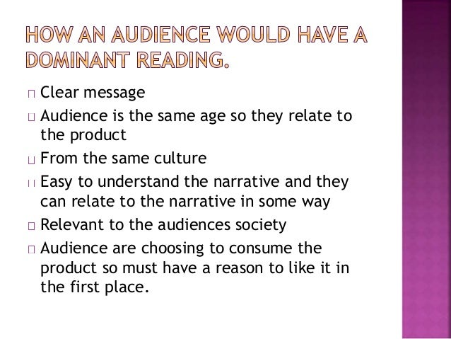 The audience may not have the same life  experiences  May not understand the narrative so cannot  relate to it in a meanin...