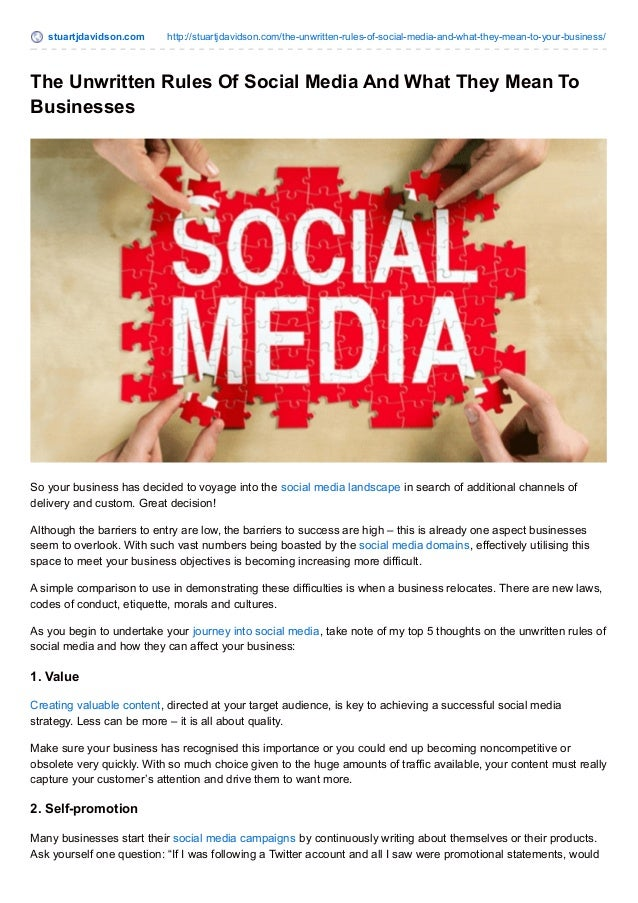 THE UNWRITTEN RULES OF SOCIAL MEDIA AND WHAT THEY MEAN TO