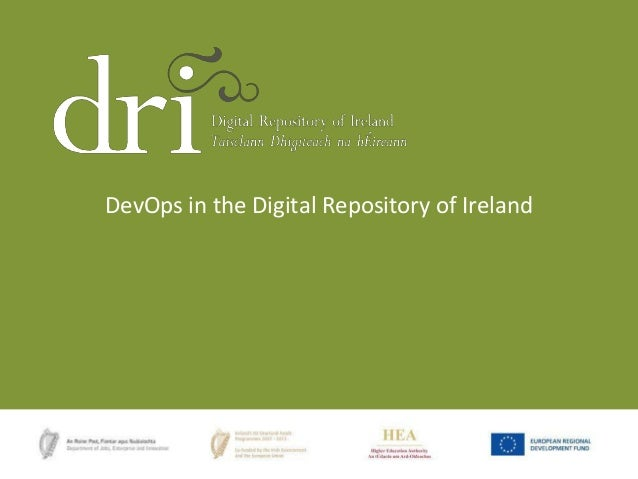 DevOps in the Digital Repository of Ireland
