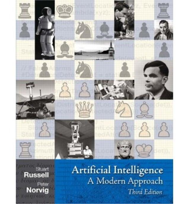 Artificial intelligence a modern approach a modern approach 3rd.