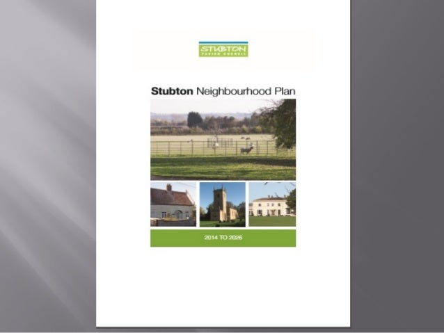 Stubton Neighbourhood PlanStubton Neighbourhood Plan  Funding for Professional Services  Broad Evidence Base  Neighbour...