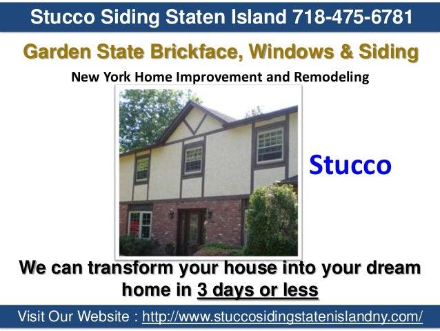 Stucco Siding Staten Island 718 475 6781 Garden State Brickface ...