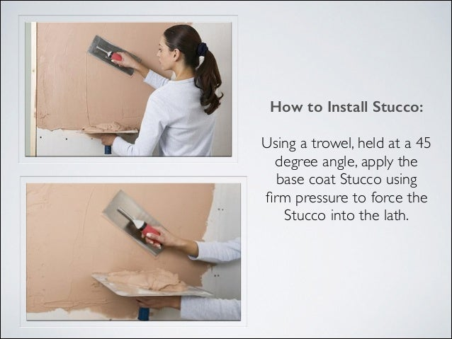 45 Degree Trowel : Stucco training part introduction