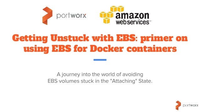 Getting Unstuck with EBS: primer on using EBS for Docker containers
