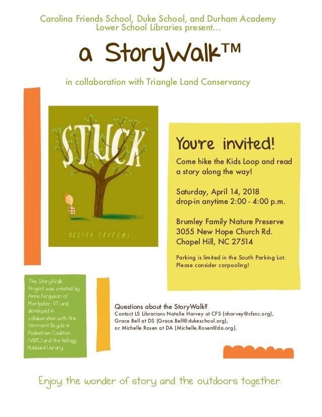 a StoryWalk™ Carolina Friends School, Duke School, and Durham Academy Lower School Libraries present... in collaboration w...