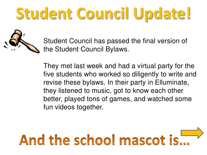 Student Council Update!<br />Student Council has passed the final version of the Student Council Bylaws.  <br />They met l...