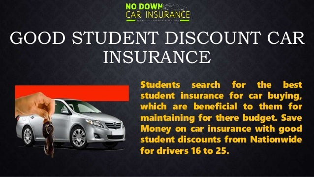 Good Discount On Student Auto Insurance Get Student Car Insurance Di