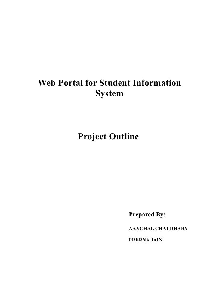 Web Portal for Student Information              System         Project Outline                     Prepared By:           ...