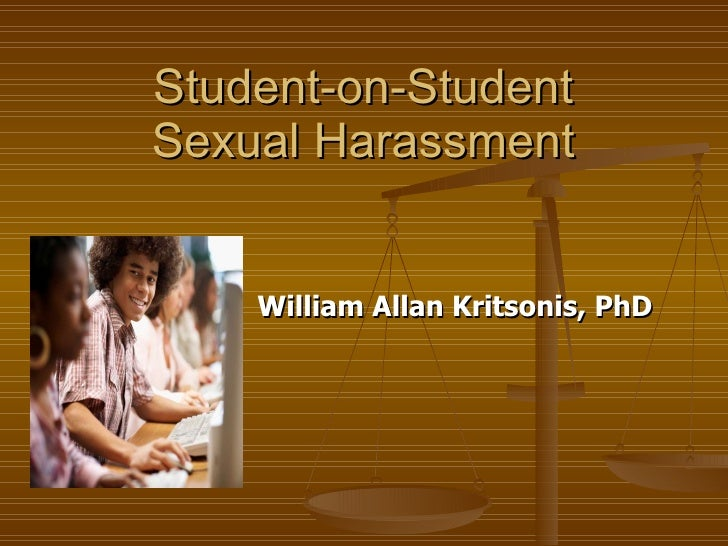 Student-on-Student  Sexual Harassment  William Allan Kritsonis, PhD
