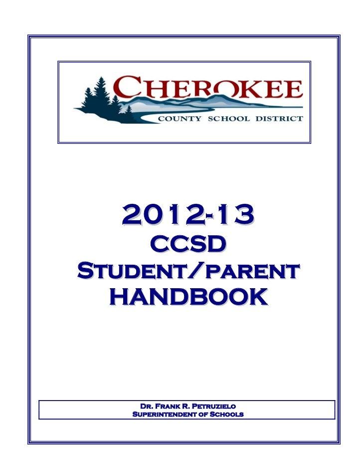 2012- 13     CCSDStudent/parent  HANDBOOK     Dr. Frank R. Petruzielo   Superintendent of Schools