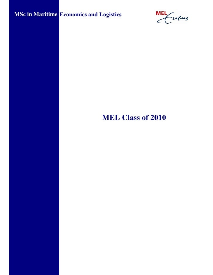 MSc in Maritime Economics and Logistics                                    MEL Class of 2010