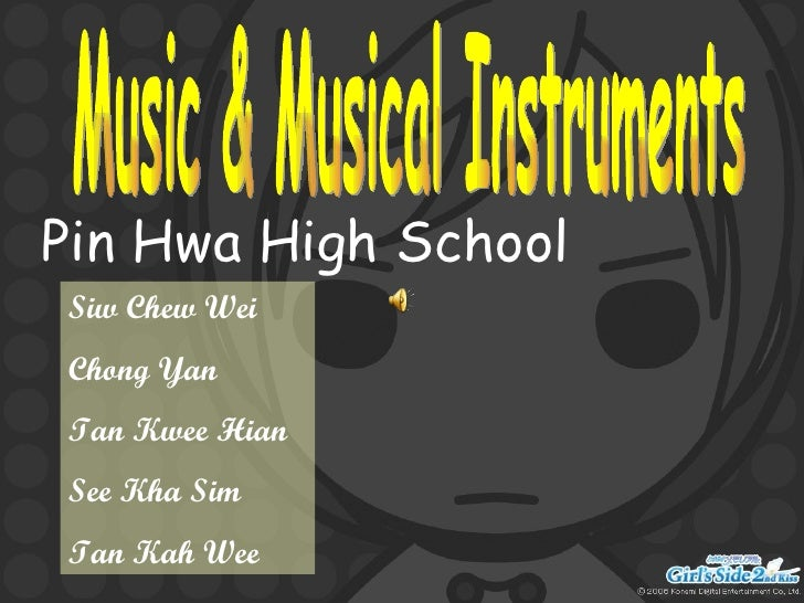 Music & Musical Instruments Pin Hwa High School Siw Chew Wei Chong Yan Tan Kwee Hian See Kha Sim Tan Kah Wee